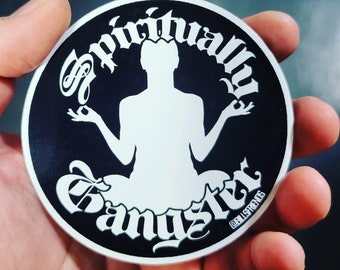"""Spiritually Gangster 3.5"""" Vinyl Sticker AA, Recovery, Anonymous"""