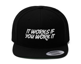 It Works If You Work Flat Bill Hat