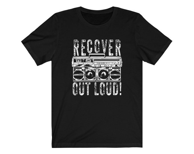 Recover Out Loud! Boombox T-Shirt