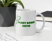 PLANT BASED CUTIE Mug Free Shipping Green Font, Eco-Friendly and Reusable