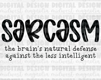 Sarcasm PNG, Sublimation PNG, PNG Digital Download, Waterslide Png, Digital Design, Printable File, Funny Png, Snarky Png, Sarcastic Png