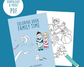 PDF- Family time coloring book. 20 coloring pages filled with relatable humor for all parents