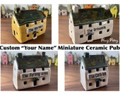 """Custom """"Your Name"""" Miniature Ceramic Olde British Pub / Inn / Bar / Shop. Small Med Large Sizes. Unique Bespoke & Handmade to order by Penny"""