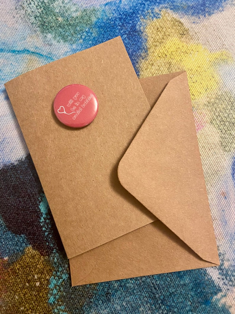 Super cute Valentine card with \u2018will you be in my social bubble\u2019 1 inch badge