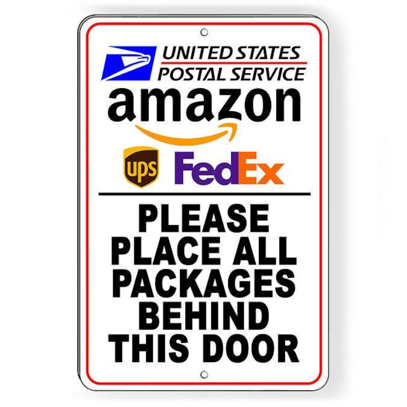 Delivery Please Place Packages Behind This Door Sign Metal USPS