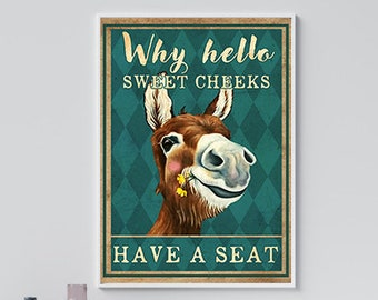 Horse Lover Unframed Poster Bathroom Wall Art Why Hello Sweet Cheeks Have A Seat Poster Home Decor Horse Printable Funny Horse Poster