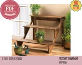 Tiered Plant Stand Plan, DIY Plan for flower stand, Craft Fair Display Stand Plans, Cupcake stand, 3 tier plant stand
