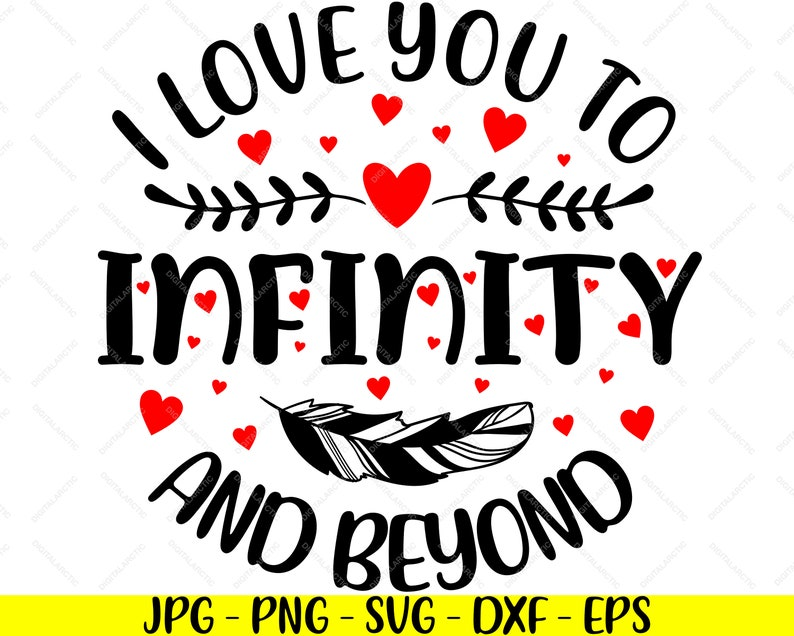 Download I Love You To Infinity And Beyond Jpg Png Svg Dxf Eps ...