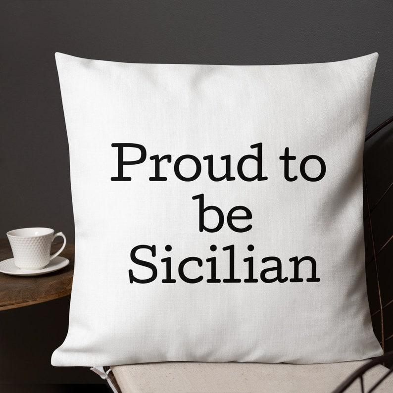 Decorative Pillow Sicily Pillow Throw Pillow Sicily Gift Sicilian Heritage Sicilian Pride Sicily Decor Proud To Be Sicilian