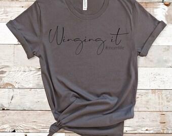 Winging It Tshirt Womans tee shirt Ladies Fitted Tshirt,Gold Slogan T Shirt