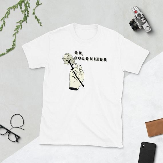 OK, Colonizer - Short-Sleeve Unisex T-Shirt
