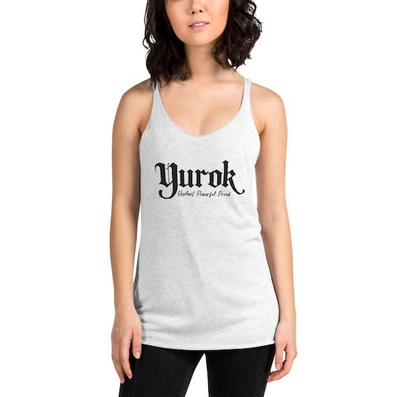 Yurok - Resilient, Powerful, Proud - Women's Racerback Tank