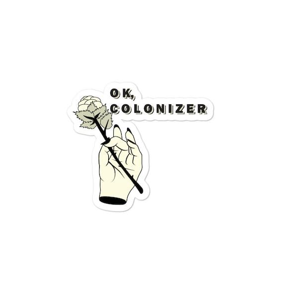 OK, Colonizer - Bubble-free stickers