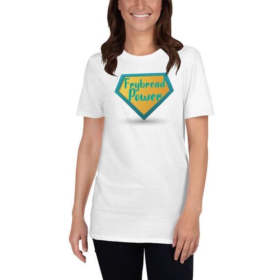Frybread Power - Short-Sleeve Unisex T-Shirt