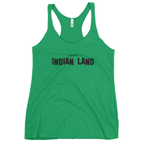 You are on Indian Land - Women's Racerback Tank