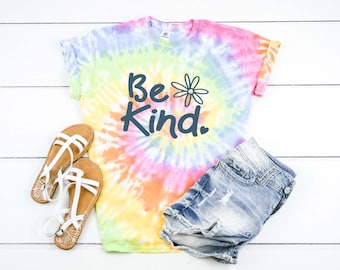 Be Kind tie dye shirt hippie top kindness t-shirt inspirational tshirt tye dye tee