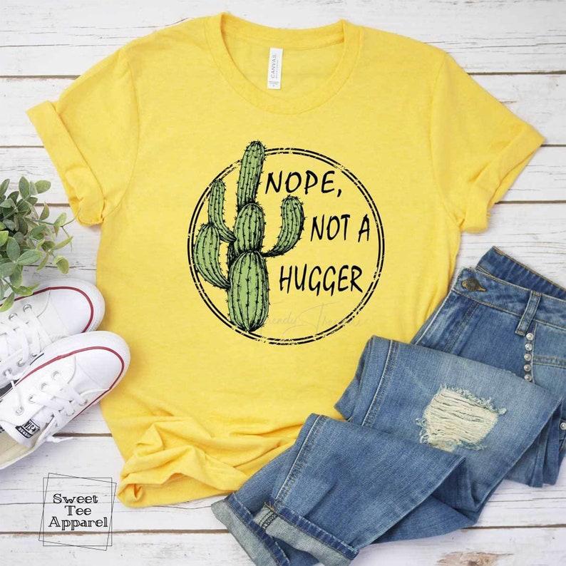 Gift idea for friend anti social funny shirt Not a hugger t-shirt Cactus shirt Gift for introvert