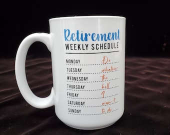 Retirement Coffee Mug. Perfect for the retiree in your life, gift, present, recognition