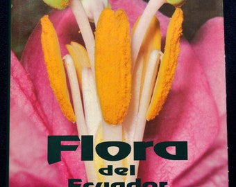 Book: Flora Del Ecuador,Beautifully illustrated with lots of photos and text