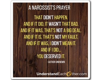 A Narcissist's Prayer