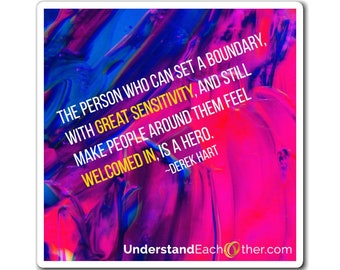 Setting Boundaries With Sensitivity