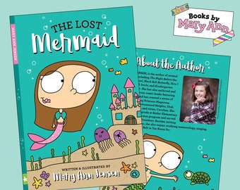 The Lost Mermaid: Written & Illustrated by Mary Ann Jensen
