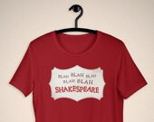 Something Rotten Unisex T-Shirt, Blah Blah Blah Shakespeare, Broadway Show, Musical Theater Gift, The Bard, Will Power