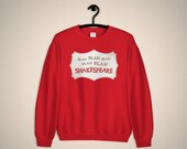 Something Rotten Unisex Sweatshirt, Blah Blah Blah Shakespeare, Broadway Show, Musical Theater Gift, The Bard, Will Power
