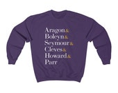 Six the Musical Unisex Sweatshirt, Purple. Broadway Show, Queens, Ampersand, Aragon, Boleyn, Seymour, Cleves, Howard, Parr
