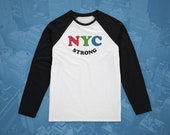 NYC Strong Long Sleeve Baseball Tee, New York City, #NYCSTRONG, In It Together, Small Business, Broadway, Raglan Sleeve