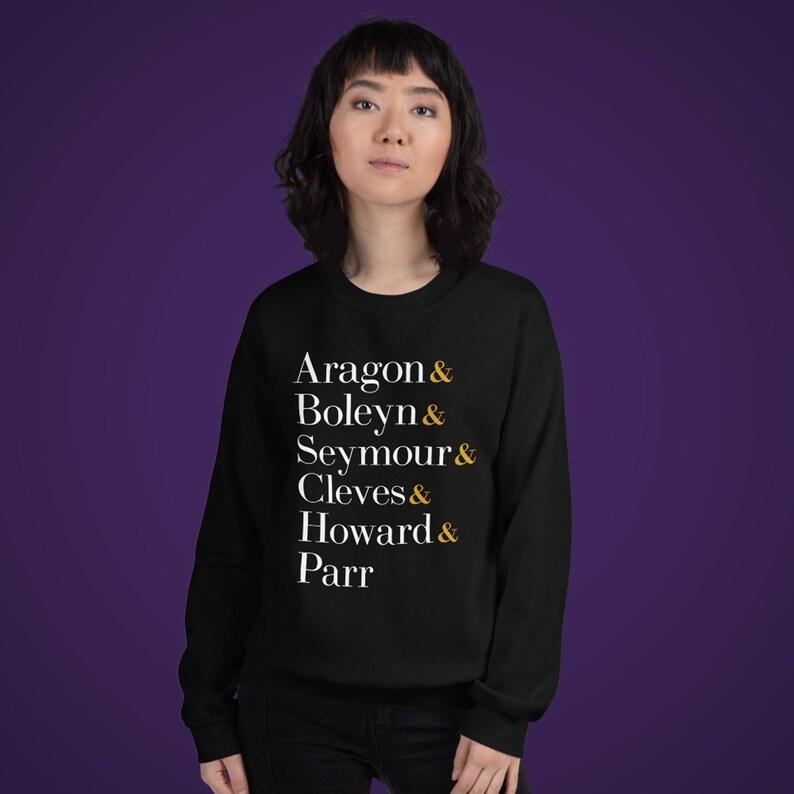 Six the Musical Unisex Sweatshirt Broadway Show Queens image 0