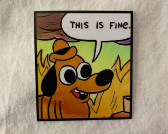 This Is Fine Fire Meme On Esmemes Com