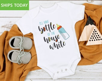 Cute Onesie I/'ll Have a Bottle of The House White Onesie Matching Bib Included Funny Onesie