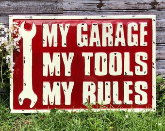 My Garage My Tools My Rules Metal Wall Sign/Home Decor/Man cave Decor/Garage Decor/Shop Decor/Tool Decor/Garage Sign