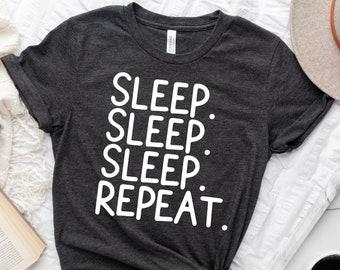 sleep. sleep. sleep. repeat. t-shirt / casual tees / funny tees / funny gifts / sleep time tee / sarcastic gifts / i love sleep