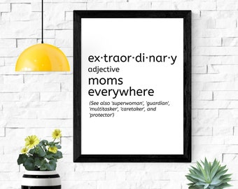 """extraordinary definition printable wall art / instant download / mother's day gift / gifts for mom / 5x7"""" / 8x10"""" / 11x14"""" / 18x24"""""""