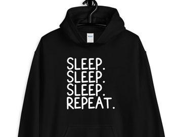 sleep. sleep. sleep. repeat. hoodie / casual hoodie / funny hoodie / black hoodie / i love to sleep / sleeping hoodie / i love sleep