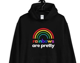 rainbows are pretty hoodie / inspirational hoodie / inspirational gifts / rainbows hoodie / positive quote / rainbows / colorful hoodie