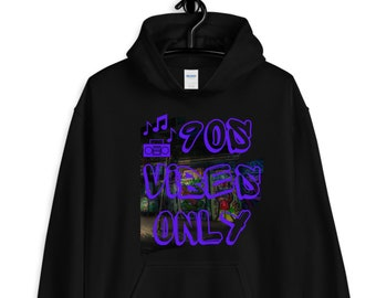 90s vibes only hoodie / i love the 90s hoodies / retro hoodies / old school hoodies / 90s gifts / old school gifts / unisex hoodies