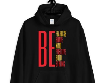be fearless brave kind positive bold strong hoodie / inspirational hoodie / inspirational gifts / inspiration / love hoodie / positive quote