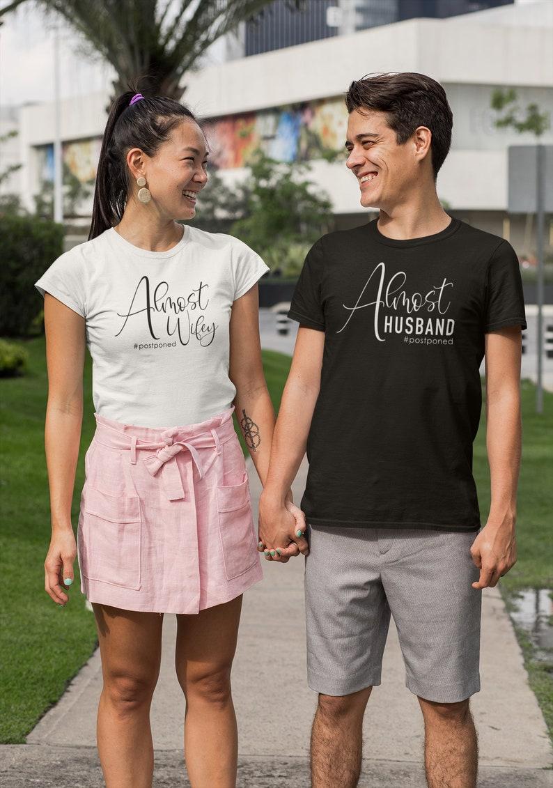 Almost Wifey  Almost Husband #Postponed Wedding Unisex  Ladyfit  T-Shirt Lockdown Wedding T-Shirt Fast UK Shipping!