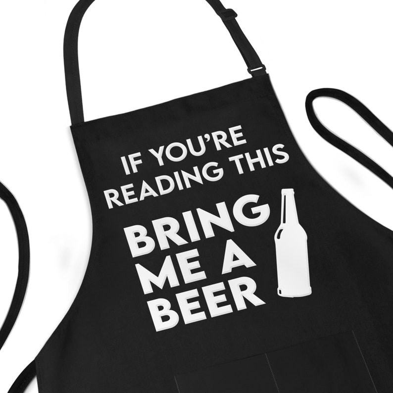 Funny Apron For Men If You're Reading This Bring Me A image 1