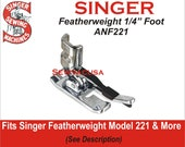 SINGER Featherweight Model 221 1 4 Inch Quilting Foot With Guide