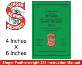 NEW Singer Featherweight 221 Instruction Book Printed In USA Complete Operators Manual with Instructions For Attachments