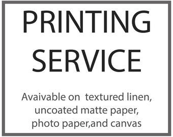 Printing Service for Artist or Photographers, High Quality, Archival Prints, Linen textured,  Matte Paper or Canvas, Fast Turnaround