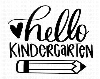 Kindergarten SVG, Hello Kindergarten SVG, Back to School SVG, School, School Shirt svg, Kids Shirt svg, hand-lettered, Cut File Cricut