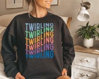 Twirling shirt, hoodie, sweatshirt, tank top, gift, baton twirler, twirl