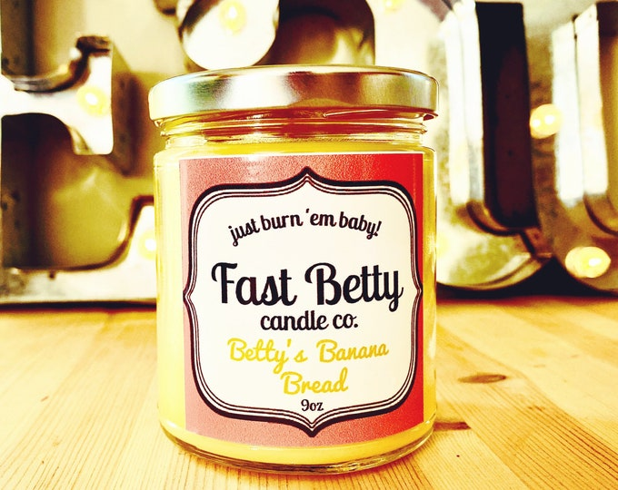 Banana Bread | soy candle | scented candle | handmade | small batch | fast betty |