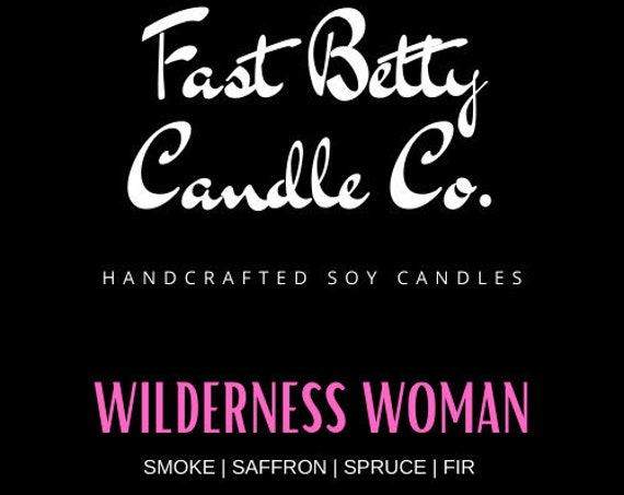 10oz WILDERNESS WOMAN soy candle | fireplace | Blue Spruce | Cabin Scents | Woods | Hand poured