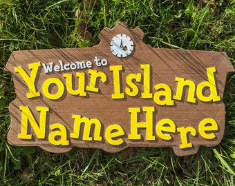 Welcome to My Island Sign